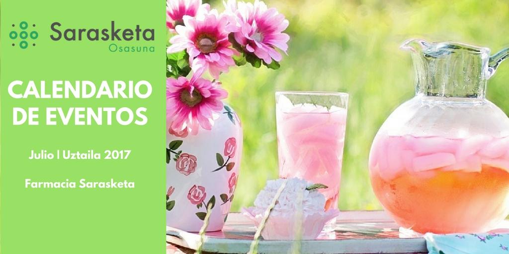 Calendario eventos Farmacia Sarasketa | Julio – Uztaila 2017 - Blog - Farmacia Sarasketa