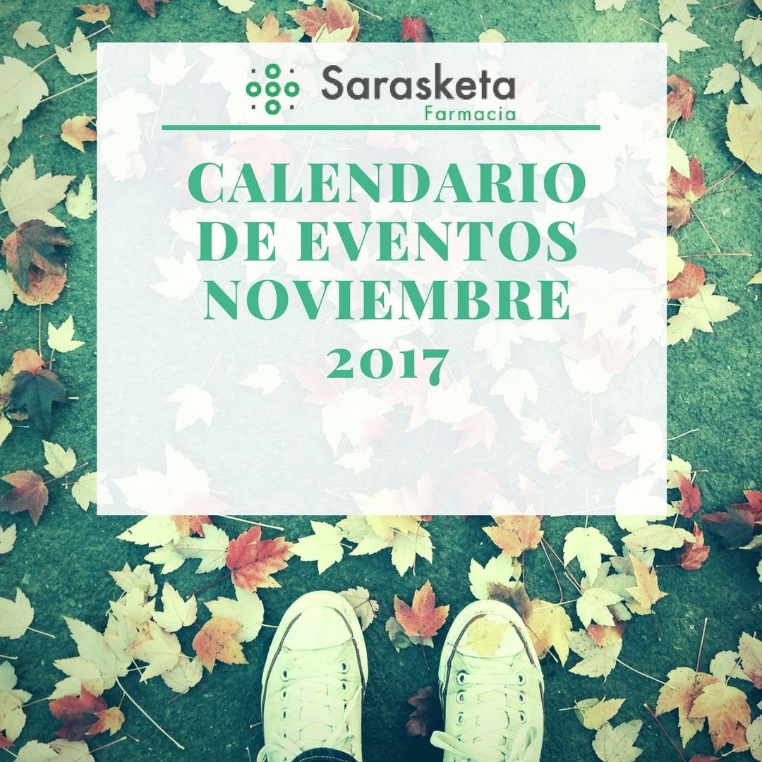 Calendario eventos Farmacia Sarasketa | Noviembre – Azaroa 2017 - Blog - Farmacia Sarasketa